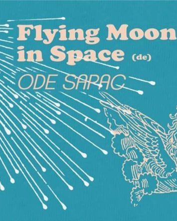 Flying Moon In Space oraz Ode Sapac